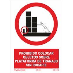 Prohibido colocar objetos sin rodapie